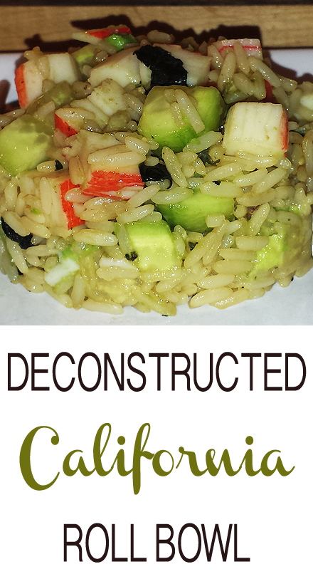 Sponsored Post: Deconstructed California Roll Bowl with Crab Classic